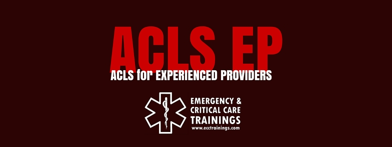 ACLS for Experienced Providers: Manual and Resource Text