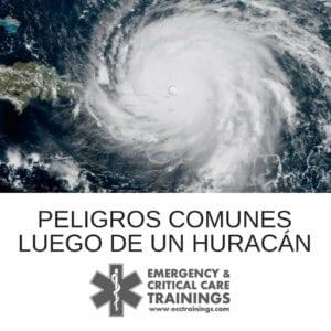 peligros comunes luego de un huracán