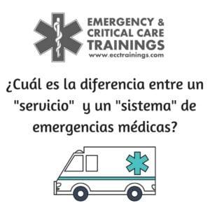 diferencia entre un servicio y un sistema de emergencias méicas