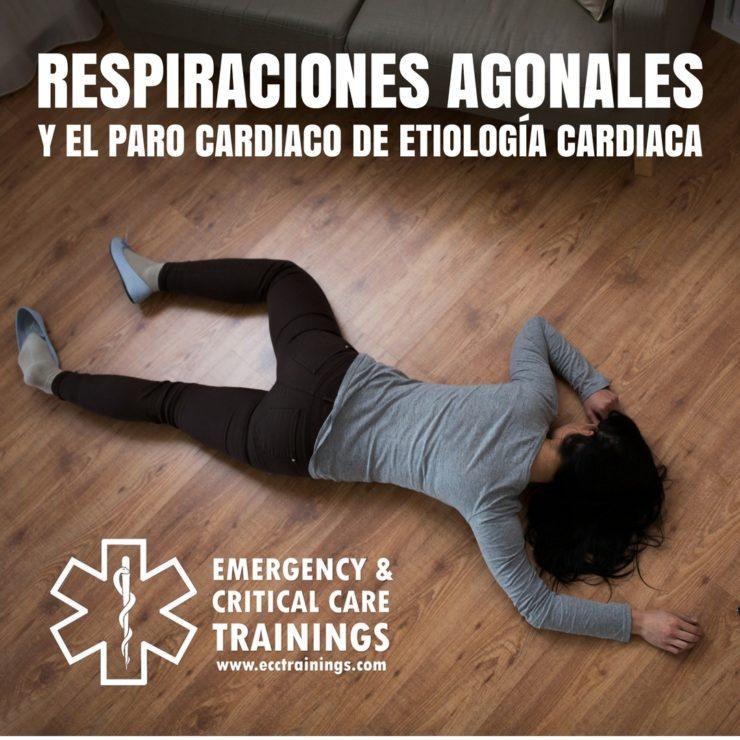 respiraciones agonales y el paro cardiaco de etiología cardiaca