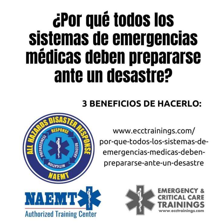 todos los sistemas de emergencias médicas deben prepararse ante un desastre